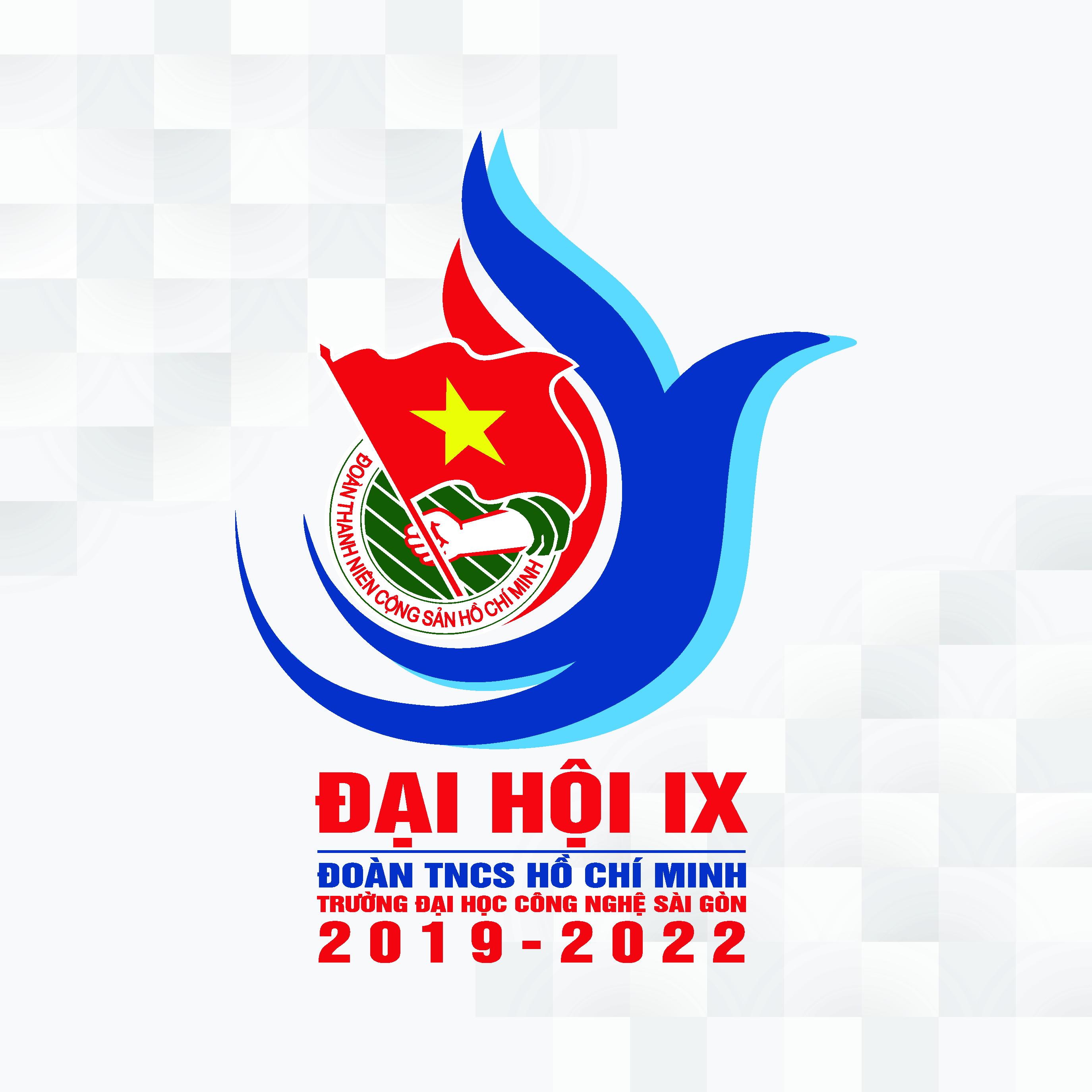 ĐẠI HỘI ĐẠI BIỂU ĐOÀN TRƯỜNG ĐẠI HỌC CÔNG NGHỆ SÀI GÒN LẦN IX, NHIỆM KỲ 2019 - 2022